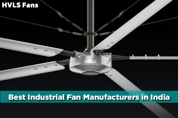 Who is the best HVLS fan manufacturer in India?